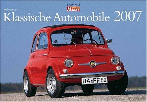 Klassische Automobile 2007. by (Calendar)