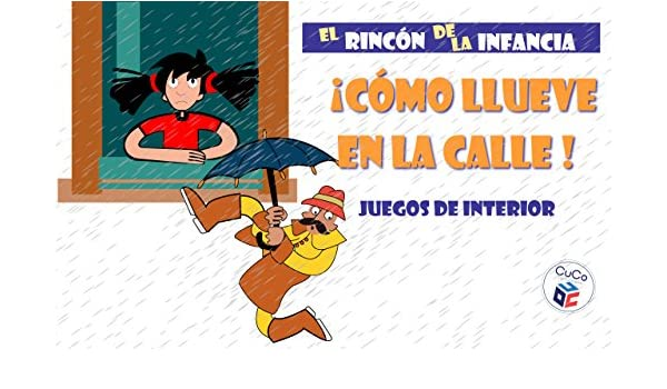 JUEGOS DE INTERIOR: DIVIÉRTETE CON TUS HIJOS ENSEÑÁNDOLES TUS JUEGOS DE LA INFANCIA (EL RINCÓN DE LA INFANCIA nº 3) (Spanish Edition) - Kindle edition by ...
