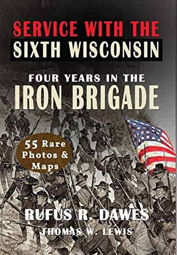 Service With The Sixth Wisconsin