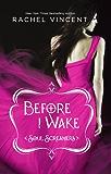 Before I Wake (Soul Screamers Book 6)