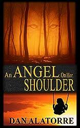 An Angel On Her Shoulder