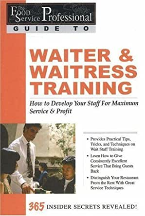 amazon com the food service professionals guide to Waitress Skills Training free waitress training guide