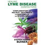 Healing Lyme Disease Coinfections: Complementary and Holistic Treatments for Bartonella and Mycoplasma