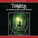 Tunnels | Roderick Gordon,Brian Williams