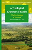 img - for A Typological Grammar of Panare: A Cariban Language of Venezuela (Brill's Studies in the Indigenous Languages of the Americas) book / textbook / text book