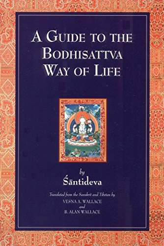 - A Guide to the Bodhisattva Way of Life