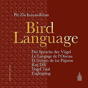 Bird Language - Die Sprache der Vögel - Aphorisms in 7 Languages