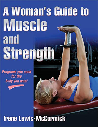 A Woman's Guide to Muscle and Strength