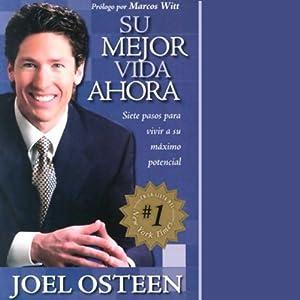 Su Mejor Vida Ahora [Your Best Life Now] Audiobook
