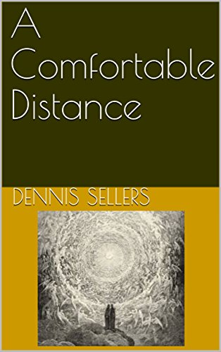 A Comfortable Distance by [Sellers, Dennis]