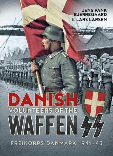 Used, Danish Volunteers of the Waffen-SS: Freikorps Danmark for sale  Delivered anywhere in USA