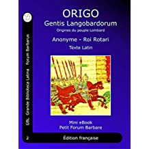 ORIGO Gentis Langobardorum: Origines du peuple Lombard - Latin (Petit Forum Barbare (FR) t. 2) (French Edition)