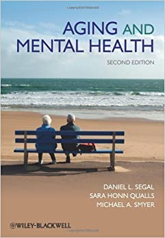 Aging and Mental Health by Daniel L. Segal (2010-12-06)