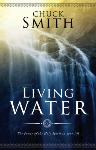 Living Water: The Power of the Holy Spirit in your Life -