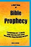 A Short Book of Bible Prophecy, John A. Sarkett, 1438202377
