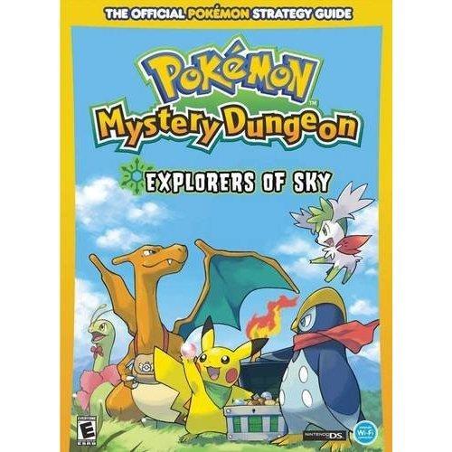 Pokemon Mystery Dungeon: Explorers of Sky: Prima Official Game Guide (Prima Official Game Guides: Pokémon)