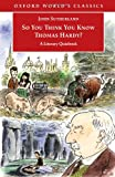 So You Think You Know Thomas Hardy?, John Sutherland, 019280443X