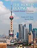 The World Economy: Geography, Business, Development (6th Edition)