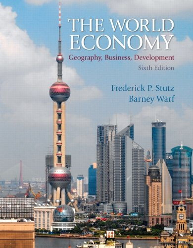 The World Economy: Geography, Business, Development (6th...