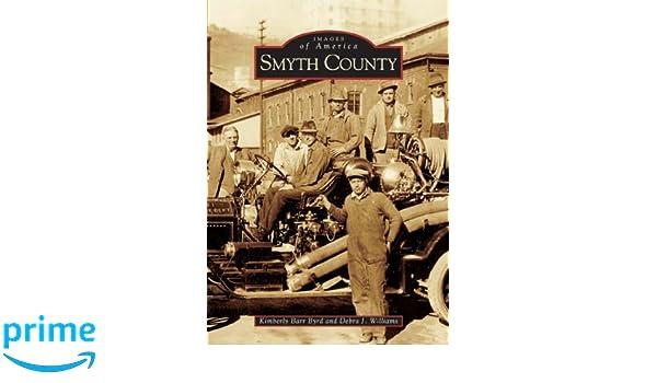 Smyth County (VA) (Images of America): Kimberly Barr Byrd