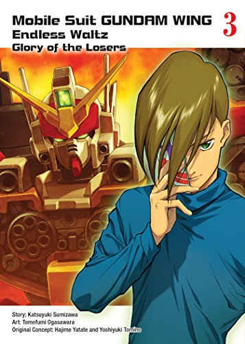 Mobile Suit Gundam WING, 3: Glory of the Losers
