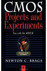 CMOS Projects and Experiments: Fun with the 4093 Integrated Circuit (Electronic Circuit Investigator Series) Kindle Edition