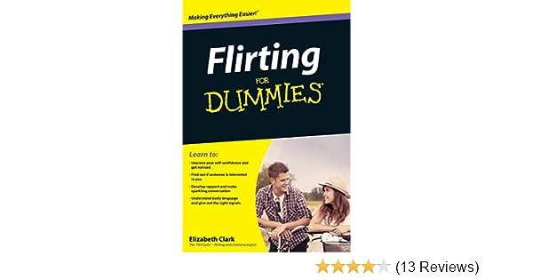 Flirting For Dummies: Elizabeth Clark: 9780470742594: Amazon