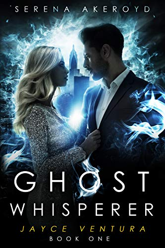 Ghost Whisperer by Serena Akeroyd