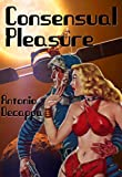 Consensual Pleasures - a scifi romp.
