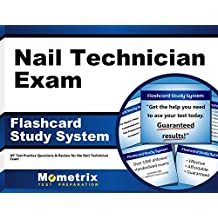 Nail Technician Exam Flashcard Study System: NT Test Practice Questions & Review for the Nail Technician Exam...