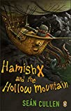 Hamish X and the Hollow Mountain