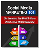 Social Media Marketing 101: The essentials you need to know about social media marketing