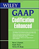 img - for Wiley GAAP Codification Enhanced by Barry J. Epstein (2009-05-04) book / textbook / text book
