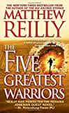 The Five Greatest Warriors: A Novel (Jack West, Jr.)