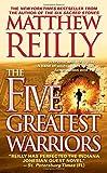 The Five Greatest Warriors: A Novel (3) (Jack West, Jr.)