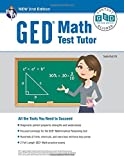 GED� Math Test Tutor, 2nd Edition (GED� Test Preparation)
