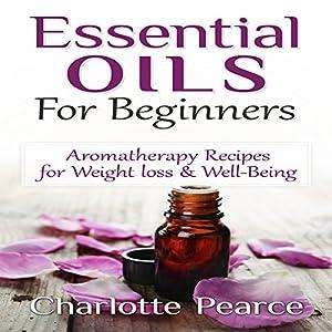 Essential Oils for Beginners Audiobook