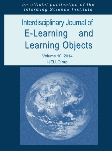 Interdisciplinary Journal of E-Learning and Learning Objects (Volume 10, 2014)