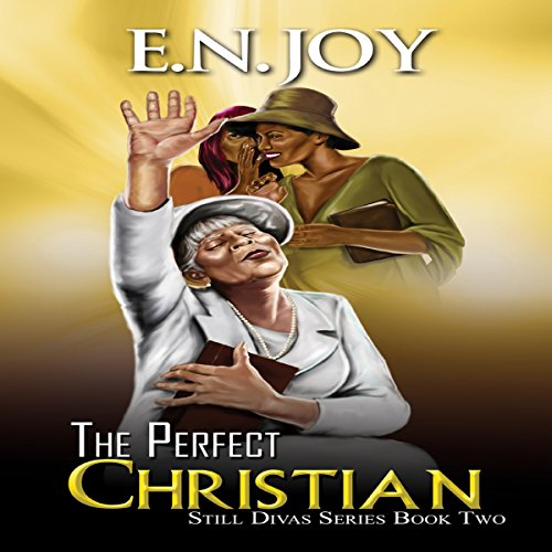 The Perfect Christian: Still Divas Series, Book 2