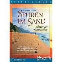 Spuren im Sand: Lieder der Geborgenheit. Lieder- und Textheft