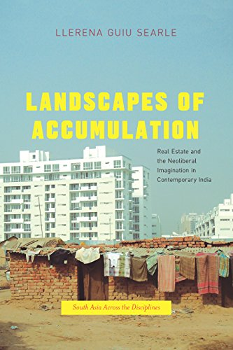 Download PDF Landscapes of Accumulation - Real Estate and the Neoliberal Imagination in Contemporary India