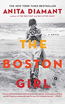 The Boston Girl: A Novel by [Diamant, Anita]
