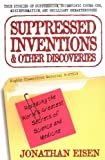 Suppressed Inventions, Jonathan Eisen, 0399527354