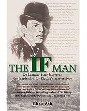 If Man: Dr Leander Starr Jameson, the Inspiration for Kipling's Masterpiece