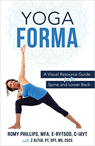 Yoga Forma: A Visual Resource Guide for the Spine and Lower ...