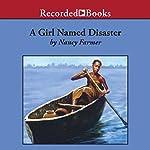 A Girl Named Disaster | Nancy Farmer