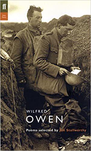 Book Wilfred Owen: Poems Selected by Jon Stallworthy (Poet to Poet)