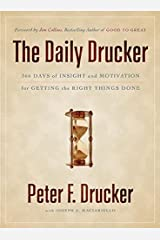 The Daily Drucker: 366 Days of Insight and Motivation for Getting the Right Things Done Hardcover