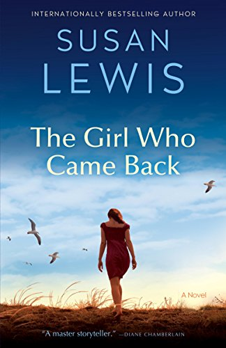 The Girl Who Came Back: A Novel cover