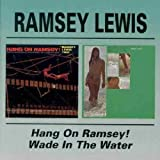 Wade In The Water / Hang On Ramsey [Import anglais]